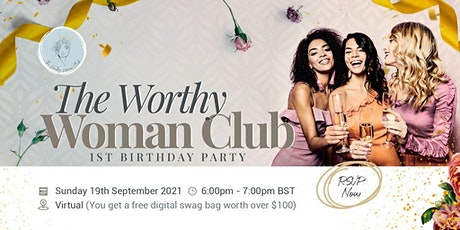 RSVP to Attend The Worthy Woman Club Birthday Party tickets