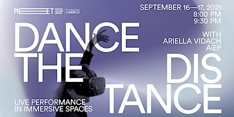 Dance the Distance biglietti