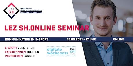 """- ABGESAGT - LEZ SH Online Seminar  """"Kommunikation im E-Sport"""" Tickets"""