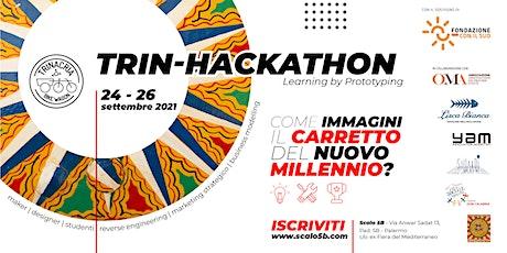 TRIN-HACKATHON  Learning by Prototyping biglietti