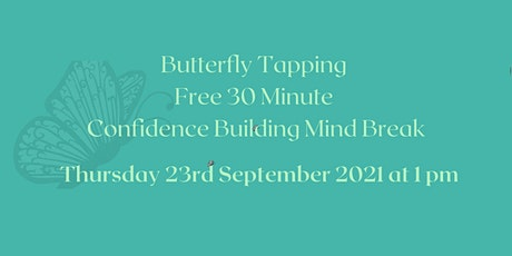 Butterfly Tapping Free Confidence Building Session tickets