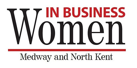 Women in Business 'WIB' Medway and North Kent Monthly Meeting tickets