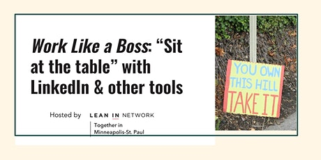 """Work Like a Boss: """"Sit at the table"""" with LinkedIn & other tools tickets"""