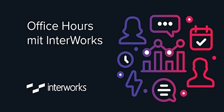 InterWorks Office Hours am 5. November 2021 Tickets