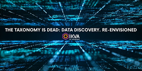 The Taxonomy is dead: Data Discovery. Re-Envisioned tickets
