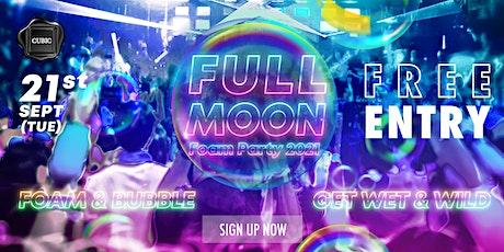 2021.09.21 Full Moon Foam Party 2021 tickets