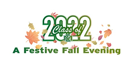 Festive Fall Evening Auction for the Class of 2022 tickets