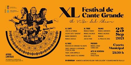XL FESTIVAL DE CANTE GRANDE EL VISO DEL ALCOR entradas