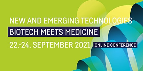 New and Emerging Technologies - Biotech meets Medicine tickets