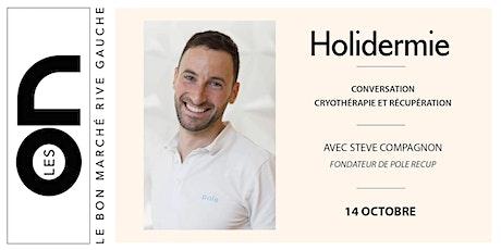 Les ON: Conférence Cryothérapie et récupération avec Holidermie billets