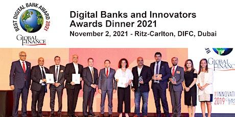 Global Finance's Digital Bank and Innovators Awards Dinner 2021 - Dubai tickets