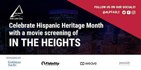 "ALPFA SLC Hispanic Heritage Month ""In The Heights"" Movie Screening tickets"