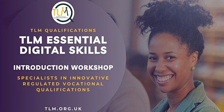 TLM - Essential Digital Skills - Introduction Workshop tickets