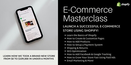Get Your Shopify Store Launched Today - E-commerce Workshop tickets