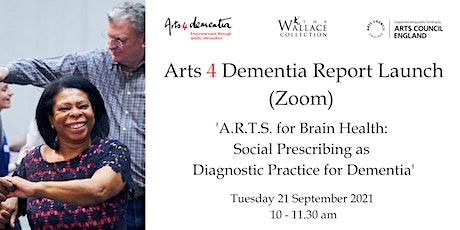 A4D Online Social Prescribing Report Launch - A.R.T.S. for Brain Health tickets