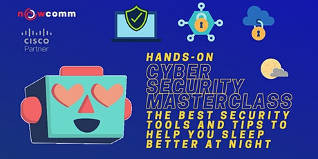 Hands-on Cyber Security Masterclass: The best security tools and tips tickets