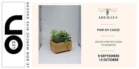 """Les ON: Atelier """"Pimp my Caisse"""" création de jardinière  à base d'aromates billets"""