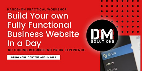 Actually Build your own fully functional  Business website in a Day tickets