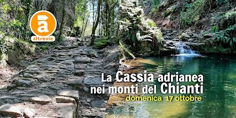 La Cassia adrianea, nei monti del Chianti tickets