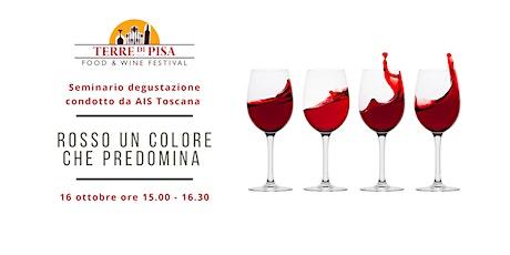 Rosso un colore che predomina - Alessandro Balducci – AIS Toscana biglietti