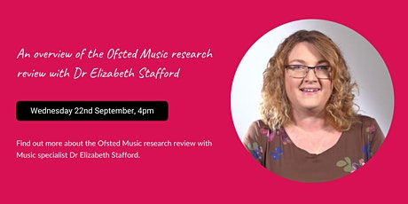 An overview of the Ofsted Music research review tickets