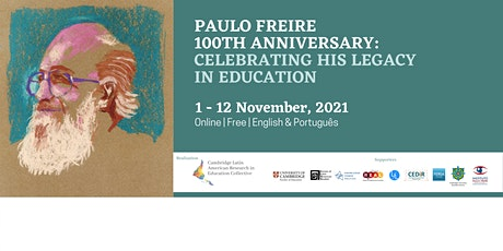 Paulo Freire 100th Anniversary - CLAREC & Faculty of Education (Cambridge) tickets