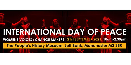 International Day of Peace. Women's Voices: Change Makers tickets