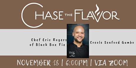 Chase the Flavor  with Chef Eric Rogers of BLACK BOX FIX tickets