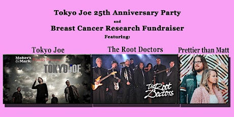 Tokyo Joe 25th Anniversary and Breast Cancer Fundraiser tickets