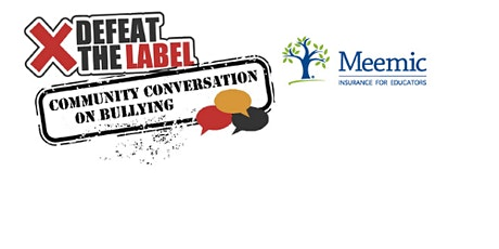 2021 Defeat the Label Community Conversation on Bullying tickets