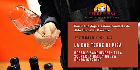 La Doc Terre di Pisa Rosso e Sangiovese - Aldo Fiordelli Decanter biglietti