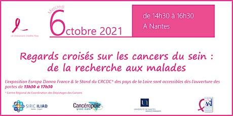 Regards croisés sur les cancers du sein : de la recherche aux malades billets