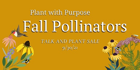 Fall Pollinators tickets