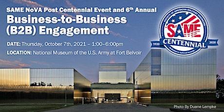 SAME NoVA Post Centennial Celebration and 6th Annual B2B Event tickets
