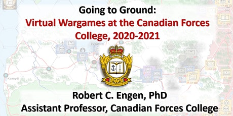 Going to the Ground: Virtual Games at the Canadian Forces College tickets