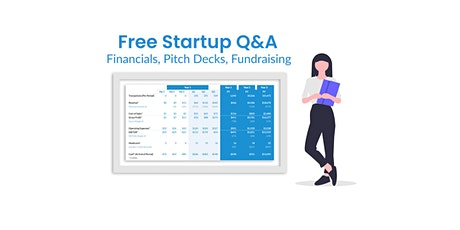 Free Startup Q&A on financials, pitch decks, and fundraising—AMA tickets