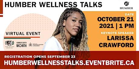 Humber Wellness Talks  - Centering Health and Sustainability biglietti
