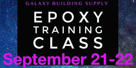 Epoxy Training with Galaxy Building Supply - SEPTEMBER tickets