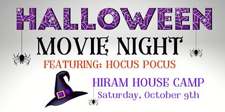 HALLOWEEN MOVIE NIGHT AT HIRAM HOUSE CAMP tickets