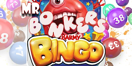 Mr Bonkers Barmy Bingo for The Grafters Club tickets