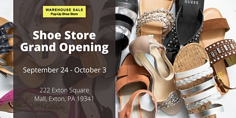 Warehouse Sale Pop-Up Shoe Store Grand Opening! Exton, PA tickets