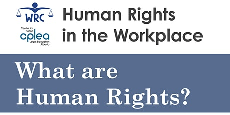 Human Rights in the Workplace: What are human rights? tickets