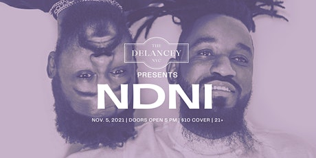 The Delancey NYC Presents: NDNI tickets