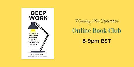 Online Book Club - Deep work by Cal Newport tickets