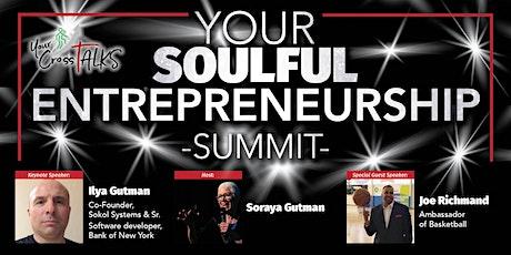 Your Soulful Entrepreneurship Summit tickets
