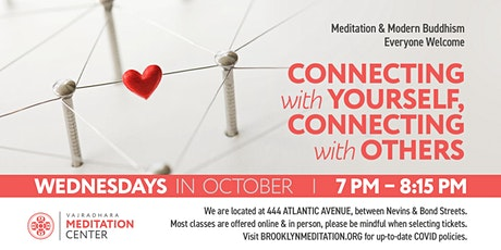 Connecting With Yourself & With Others: Wednesdays in October (HYBRID) tickets