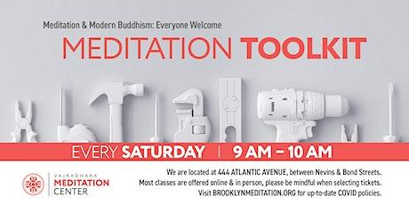 Meditation Toolkit: Saturdays in October (HYBRID) tickets