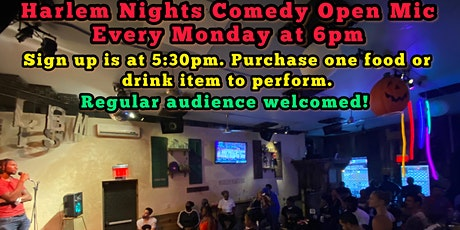 Harlem Nights Comedy Open Mic Show tickets