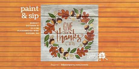 Paint and Sip - Give Thanks on Wood tickets