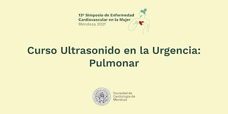 Curso Ultrasonido en la Urgencia: Pulmonar - OSEP - 13° Simposio EC Mujer entradas